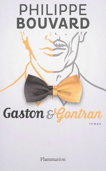 Gastron et Gontran - PhilippeBouvard