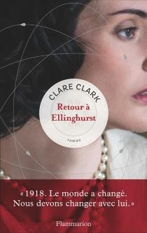 Retour à Ellinghurst - ClareClark
