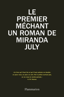Le premier méchant - Miranda July