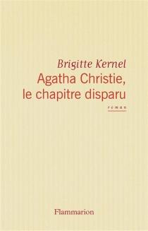 Agatha Christie, le chapitre disparu - BrigitteKernel