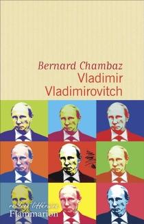 Vladimir Vladimirovitch - BernardChambaz
