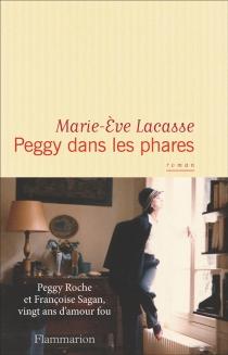 Peggy dans les phares - Marie-EveLacasse