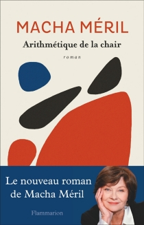 Arithmétique de la chair - Macha Méril