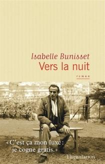 Vers la nuit - IsabelleBunisset