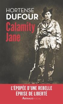 Calamity Jane : le diable blanc - HortenseDufour