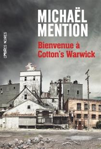 Bienvenue à Cotton's Warwick - MichaëlMention