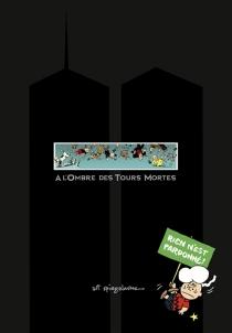 A l'ombre des tours mortes - ArtSpiegelman