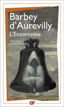 L'ensorcelée - JulesBarbey d'Aurevilly