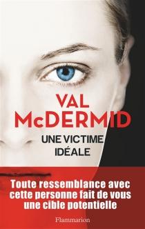 Une victime idéale - ValMcDermid