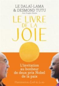 Le livre de la joie : le bonheur durable dans un monde en mouvement