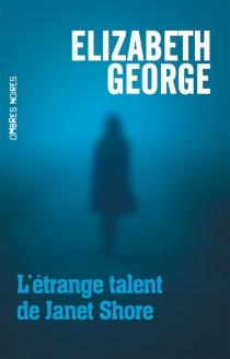 L'étrange talent de Janet Shore - ElizabethGeorge