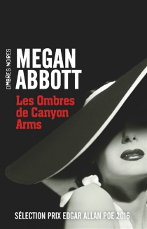 Les ombres de Canyon Arms - Megan E.Abbott