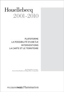 Houellebecq | Volume 2, 2001-2010 - MichelHouellebecq