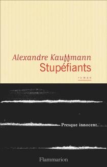 Stupéfiants - AlexandreKauffmann