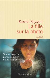 La fille sur la photo - KarineReysset