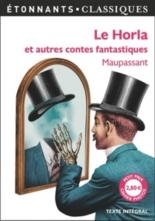 Le Horla : et autres contes fantastiques - Guy deMaupassant
