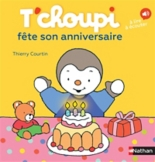 T'choupi fête son anniversaire - Thierry Courtin