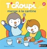 T'choupi mange à la cantine - ThierryCourtin