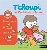 T'choupi et les bébés animaux - ThierryCourtin