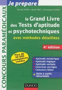 Le grand livre des tests d'aptitude et psychotechniques : avec méthodes détaillées - BernardMyers