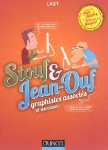 Stouf et Jean-Ouf : graphistes associés (et asociaux) - LAST