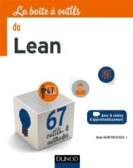 La boîte à outils du Lean : avec 8 vidéos d'approfondissement : 67 outils et méthodes
