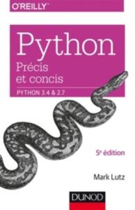 Python précis et concis : Python 3.4 et 2.7