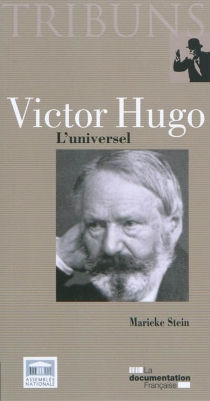 Victor Hugo : l'universel - MariekeStein