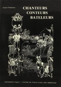 Chine, littérature populaire : chanteurs, conteurs, bateleurs - JacquesPimpaneau