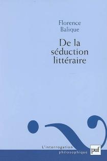 De la séduction littéraire - FlorenceBalique