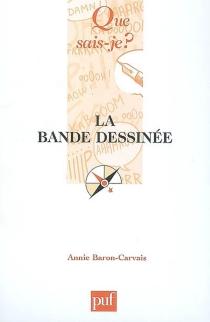 La bande dessinée - AnnieBaron-Carvais