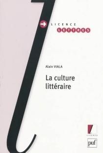 La culture littéraire - AlainViala