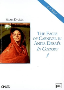 The faces of Carnival in Anita Desai's In custody - Marta Dvorak