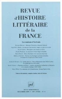 Revue d'histoire littéraire de la France, n° 4 (2009) -