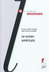 Le roman américain - RonanLudot-Vlasak