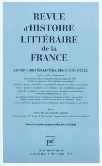 Revue d'histoire littéraire de la France, n° 3 (2010) -