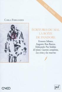 Ecritures du mal : la boîte de Pandore - CarlaFernandes