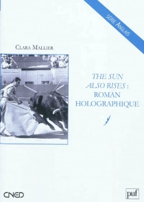 The sun also rises : roman holographique - Clara Mallier
