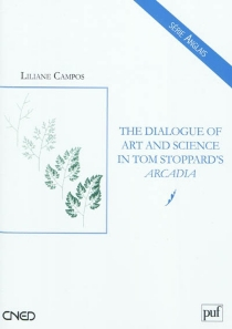 The dialogue of art and science in Tom Stoppard's Arcadia - Liliane Campos