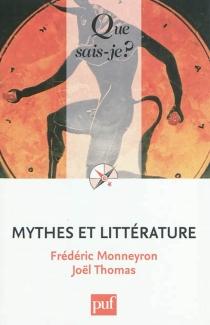 Mythes et littérature - FrédéricMonneyron
