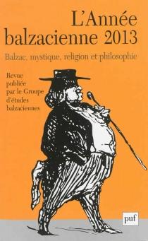 Année balzacienne (L'), n° 14 (2013) -