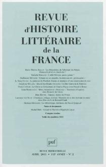 Revue d'histoire littéraire de la France, n° 2 (2013) -