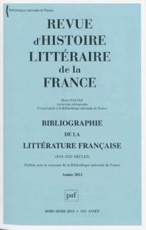Revue d'histoire littéraire de la France, n° Hors série 2013 - MarieGalvez