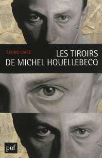 Les tiroirs de Michel Houellebecq - BrunoViard