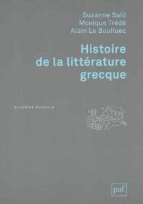 Histoire de la littérature grecque - AlainLe Boulluec
