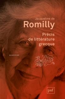 Précis de littérature grecque - Jacqueline deRomilly
