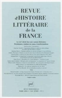Revue d'histoire littéraire de la France, n° 1 (2014) -