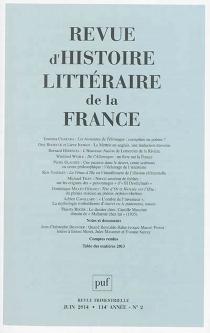 Revue d'histoire littéraire de la France, n° 2 (2014) -