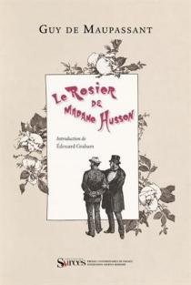 Le rosier de madame Husson - Guy deMaupassant