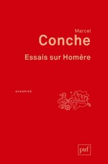 Essais sur Homère - MarcelConche